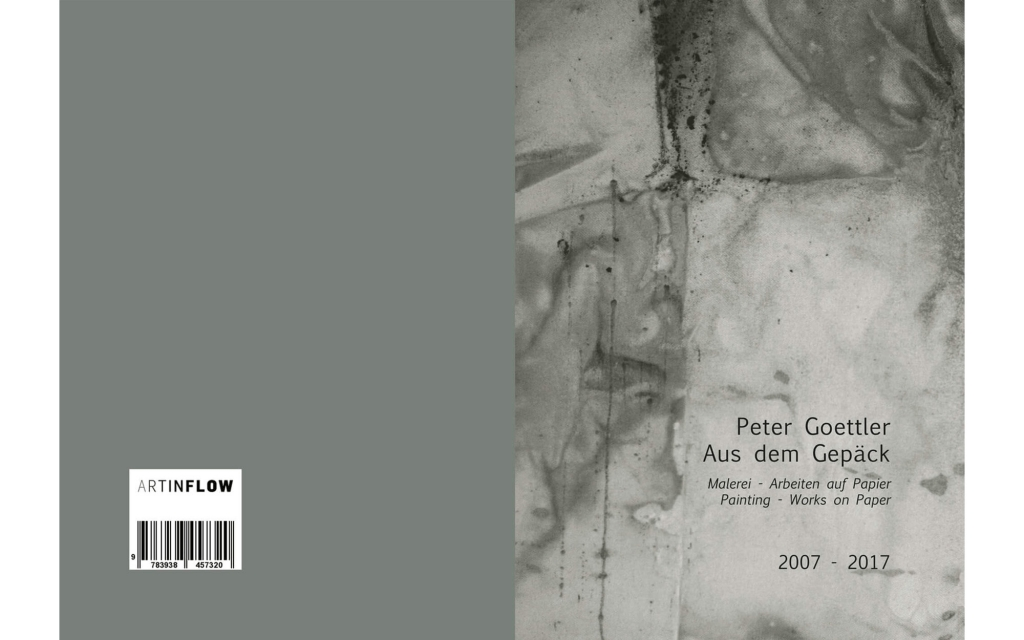 cover: Peter Goettler - Aus dem Gepäck. 2007 - 2017