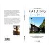 Umschlag mit Klappen: RAIDING project 2009 - 2019